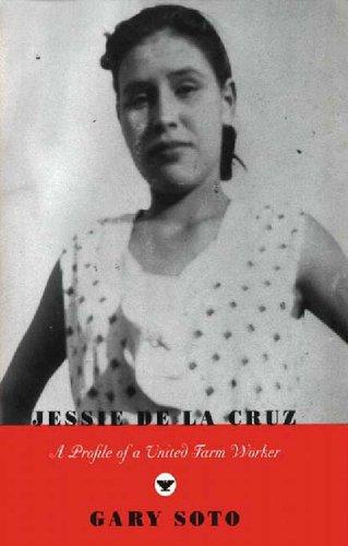 Jessie de la Cruz A Profile of a United Farm Worker  2002 edition cover