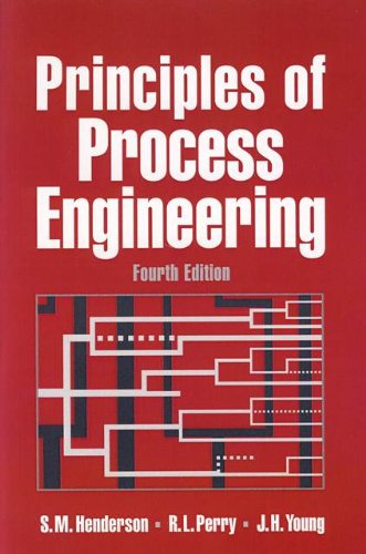 Principles of Process Engineering 4th 1997 (Revised) edition cover