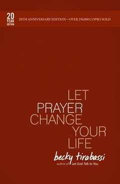 LET PRAYER CHANGE YOUR LIFE (2 N/A 9780967719856 Front Cover