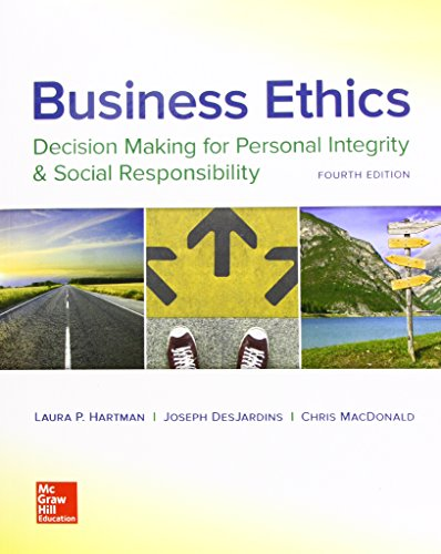 Business Ethics: Decision Making for Personal Integrity & Social Responsibility  2017 9781259417856 Front Cover