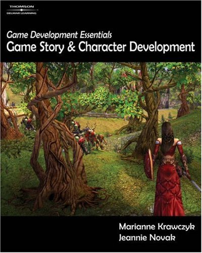 Game Story and Character Development   2006 9781401878856 Front Cover
