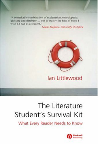 Literature Student's Survival Kit What Every Reader Needs to Know  2006 (Revised) edition cover