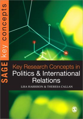 Key Research Concepts in Politics and International Relations   2013 edition cover