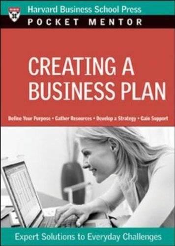 Creating a Business Plan Expert Solutions to Everyday Challenges  2007 edition cover