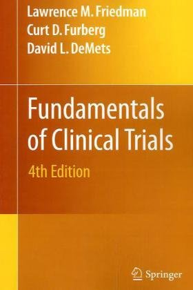Fundamentals of Clinical Trials  4th 2010 edition cover