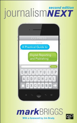 Journalism Next A Practical Guide to Digital Reporting and Publishing 2nd 2013 (Revised) edition cover