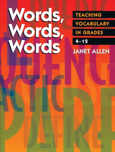 Words, Words, Words Teaching Vocabulary in Grades 4-12 N/A 9781571100856 Front Cover