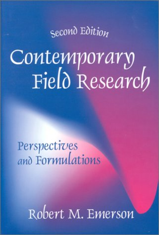 Contemporary Field Research Perspectives and Formulations 2nd 2001 edition cover