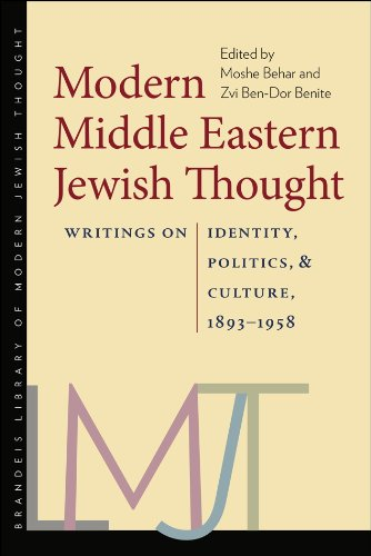 Modern Middle Eastern Jewish Thought Writings on Identity, Politics, and Culture, 1893-1958  2013 edition cover