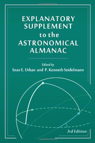Explanatory Supplement to the Astronomical Almanac  3rd 2013 (Revised) edition cover