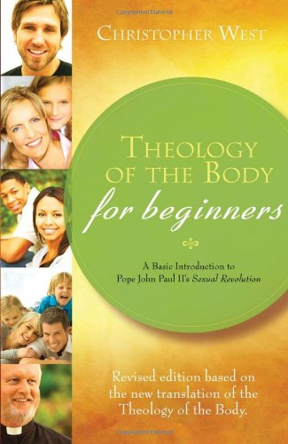 Theology of the Body for Beginners A Basic Introduction to Pope John Paul II's Sexual Revolution 2nd edition cover