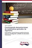 Construyendo Demostraciones En Matematica Aplicada a la Ingenieria  0 edition cover