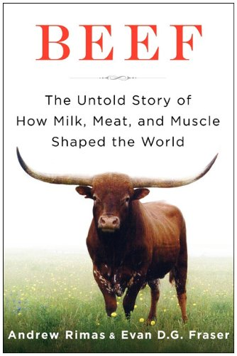 Beef The Untold Story of How Milk, Meat, and Muscle Shaped the World N/A edition cover