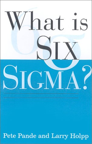 What Is Six Sigma?   2002 edition cover