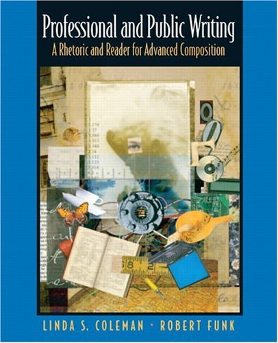 Professional and Public Writing A Rhetoric and Reader for Advanced Composition  2005 edition cover