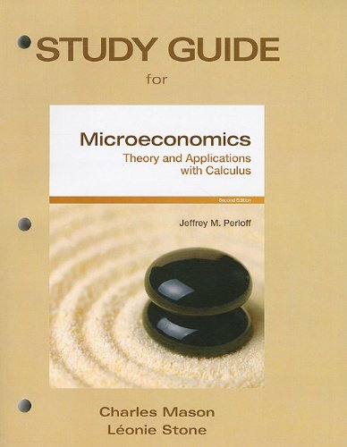 Study Guide for Microeconomics Theory and Applications with Calculus 2nd 2011 9780138008857 Front Cover