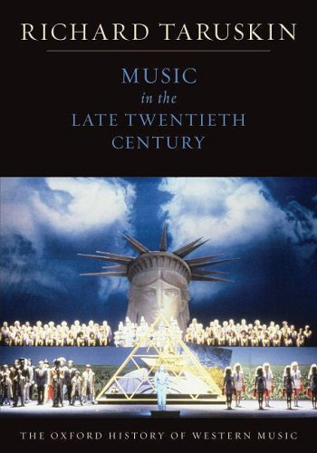 Music in the Late Twentieth Century   2009 9780195384857 Front Cover