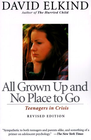 All Grown up and No Place to Go Teenagers in Crisis 2nd 1998 (Revised) edition cover