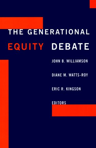 Generational Equity Debate  N/A 9780231112857 Front Cover