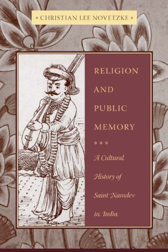 Religion and Public Memory A Cultural History of Saint Namdev in India  2011 9780231141857 Front Cover