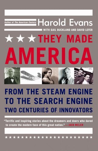They Made America From the Steam Engine to the Search Engine - Two Centuries of Innovators  2006 edition cover