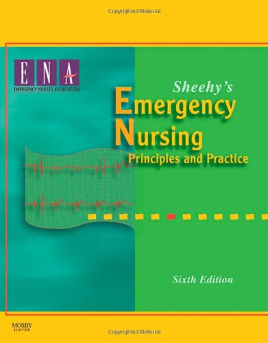 Sheehy's Emergency Nursing Principles and Practice 6th 2009 edition cover
