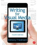 Writing for Visual Media  4th 2014 (Revised) edition cover