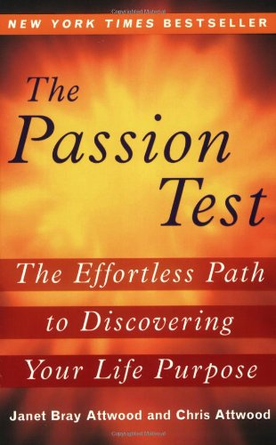 Passion Test The Effortless Path to Discovering Your Life Purpose N/A edition cover