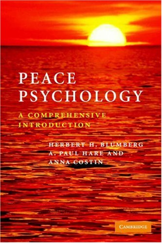 Peace Psychology A Comprehensive Introduction  2006 9780521547857 Front Cover