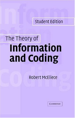 Theory of Information and Coding   2004 (Student Manual, Study Guide, etc.) 9780521831857 Front Cover