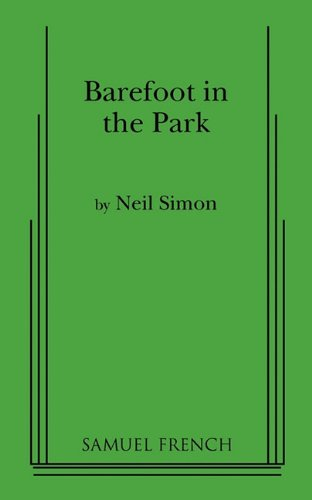 Barefoot in the Park A Comedy in Three Acts  1999 edition cover