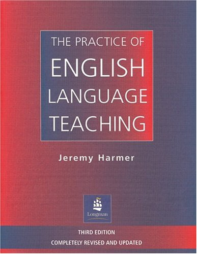 Practice of English Language Teaching  3rd 2001 edition cover