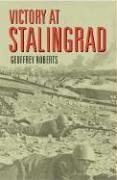 Victory at Stalingrad The Battle That Changed History  2002 edition cover