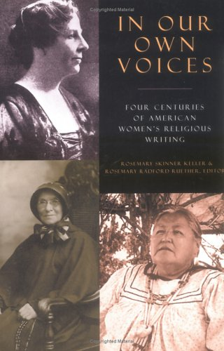 In Our Own Voices Four Centuries of American Women's Religious Writing N/A edition cover