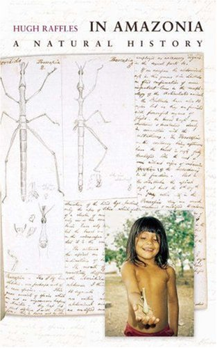 In Amazonia A Natural History  2003 edition cover