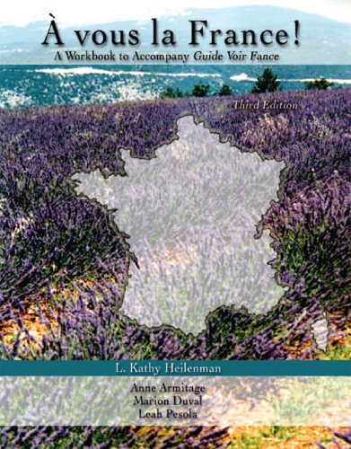 Vous la France! A Workbook to Accompany Guide Voir France 3rd 2005 (Revised) 9780757522857 Front Cover