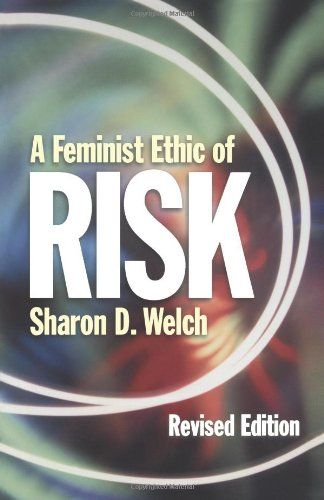 Feminist Ethic of Risk  2nd 2000 (Revised) edition cover