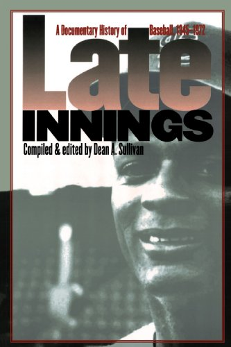 Late Innings A Documentary History of Baseball, 1945-1972  2002 edition cover