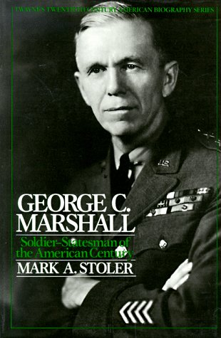 George C. Marshall Soldier-Statesman of the American Century  1989 edition cover