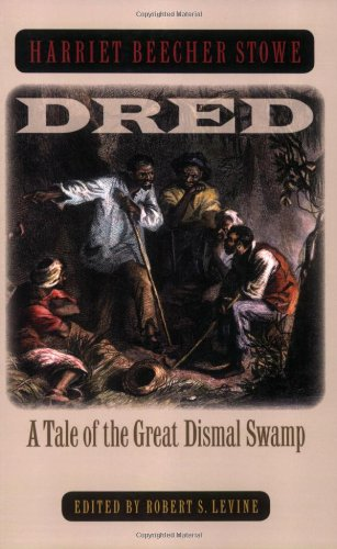 Dred A Tale of the Great Dismal Swamp  2006 edition cover