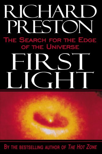 First Light The Search for the Edge of the Universe N/A edition cover