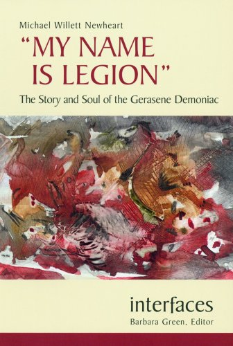 My Name Is Legion The Story and Soul of the Gerasene Demoniac  2004 edition cover