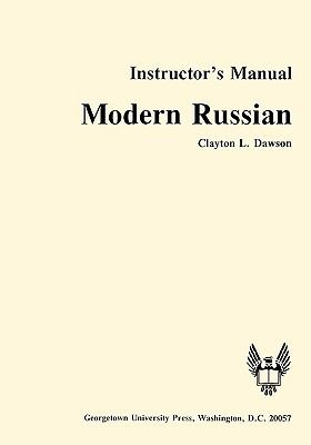 Modern Russian Instructor's Manual  Teachers Edition, Instructors Manual, etc. 9780878401857 Front Cover
