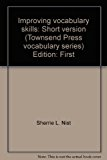IMPROVING VOCABULARY SKILLS,SH 1st 9780944210857 Front Cover