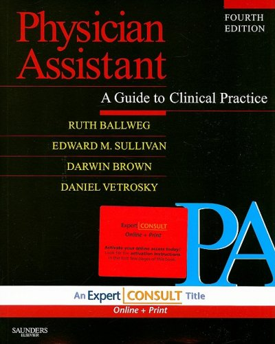 Physician Assistant A Guide to Clinical Practice 4th 2008 edition cover