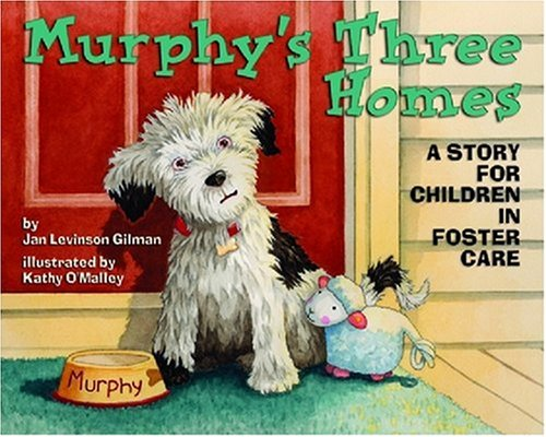 Murphy's Three Homes A Story for Children in Foster Care  2008 edition cover
