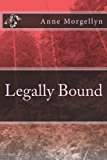 Legally Bound  N/A 9781490910857 Front Cover