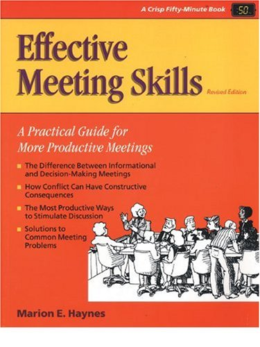 Effective Meeting Skills A Practical Guide for More Productive Meetings 2nd 1998 (Revised) edition cover