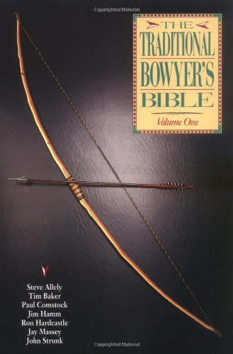 Traditional Bowyer's Bible  N/A 9781585740857 Front Cover