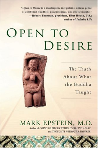 Open to Desire The Truth about What the Buddha Taught N/A edition cover